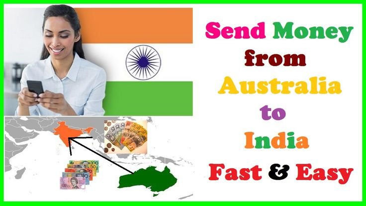 Send Money from Australia to India Fast & Easy
