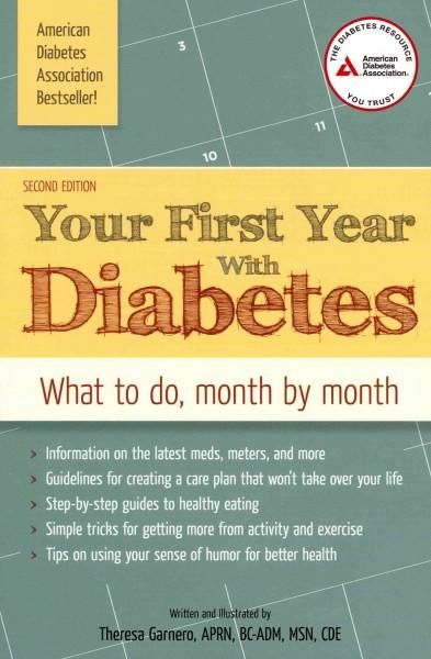 Your First Year with Diabetes is the 12-month plan for anyone who has recently…