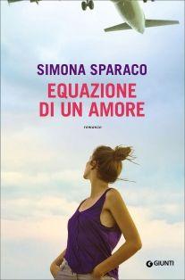 Simona Sparaco.  Equazione di un amore.