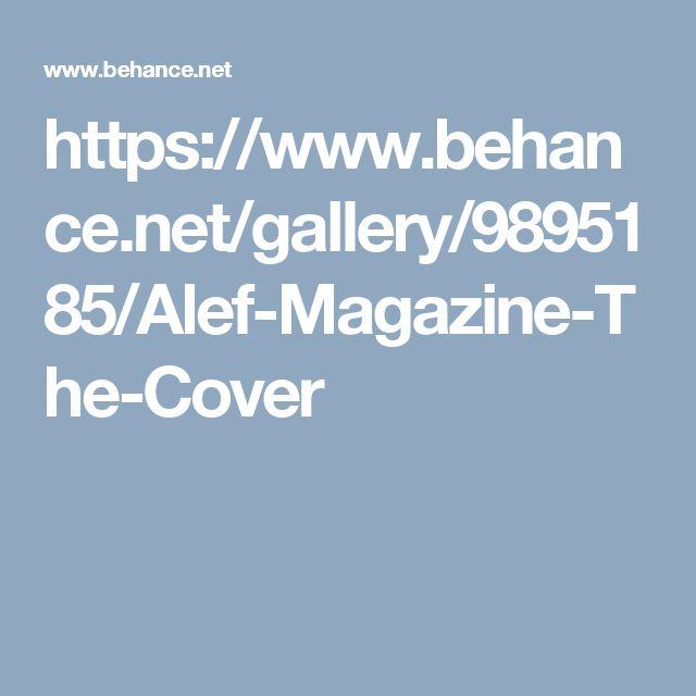 https://www.behance.net/gallery/9895185/Alef-Magazine-The-Cover