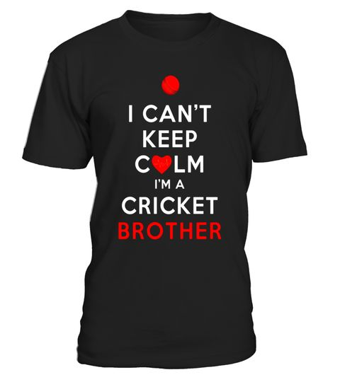"""# I Can't Keep Calm I'm a Cricket Brother Shirt .  Special Offer, not available in shops      Comes in a variety of styles and colours      Buy yours now before it is too late!      Secured payment via Visa / Mastercard / Amex / PayPal      How to place an order            Choose the model from the drop-down menu      Click on """"Buy it now""""      Choose the size and the quantity      Add your delivery address and bank details      And that's it!      Tags: Official Cricket Zone Apparel. Listed…"""