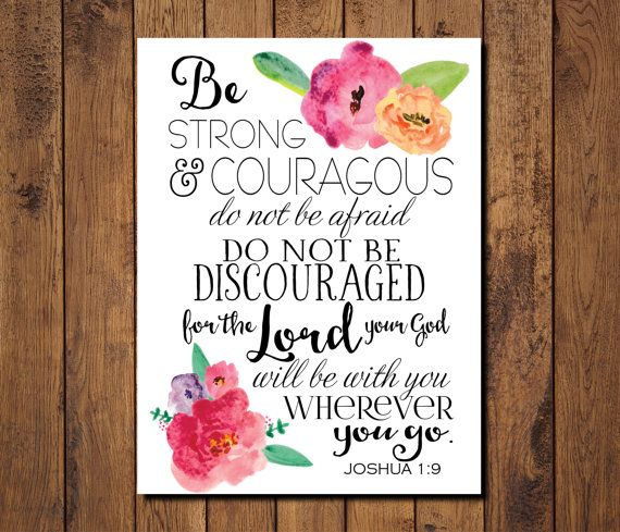 "Bible Verse Printable, Scripture Print- Joshua 1:9 ""the Lord your God will be with you wherever you go."""