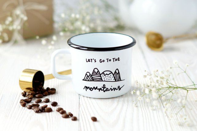 Enamelled Mug Let S Go To The Mountains Faramuszka Mugs Let It Be Letting Go