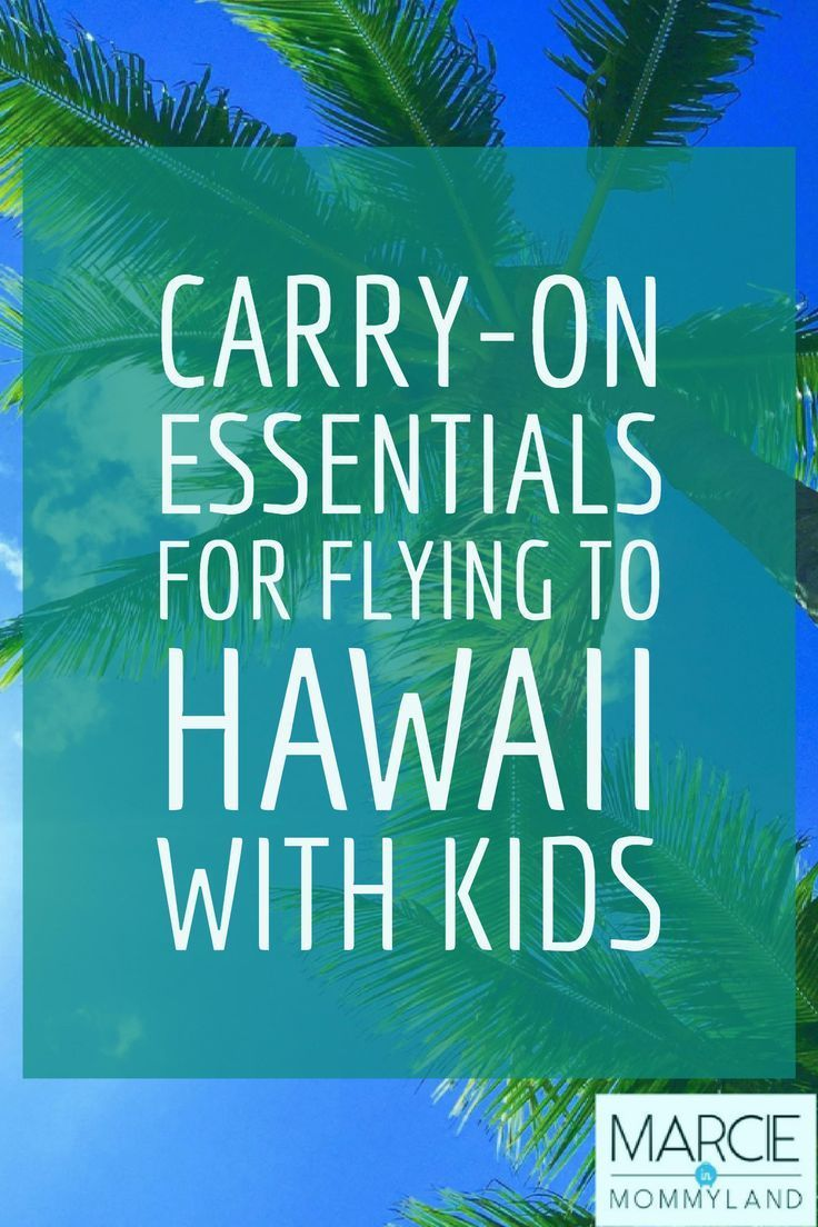 Are you flying to Hawaii with kids? Find out what I pack in my carry on backpack when flying with a baby and toddler to Kauai and Maui. Click to read more or pin to save for later. www.marcieinmommyland.com #hawaii  #flying