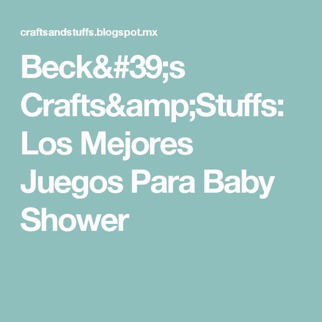 Beck's Crafts&Stuffs: Los Mejores Juegos Para Baby Shower