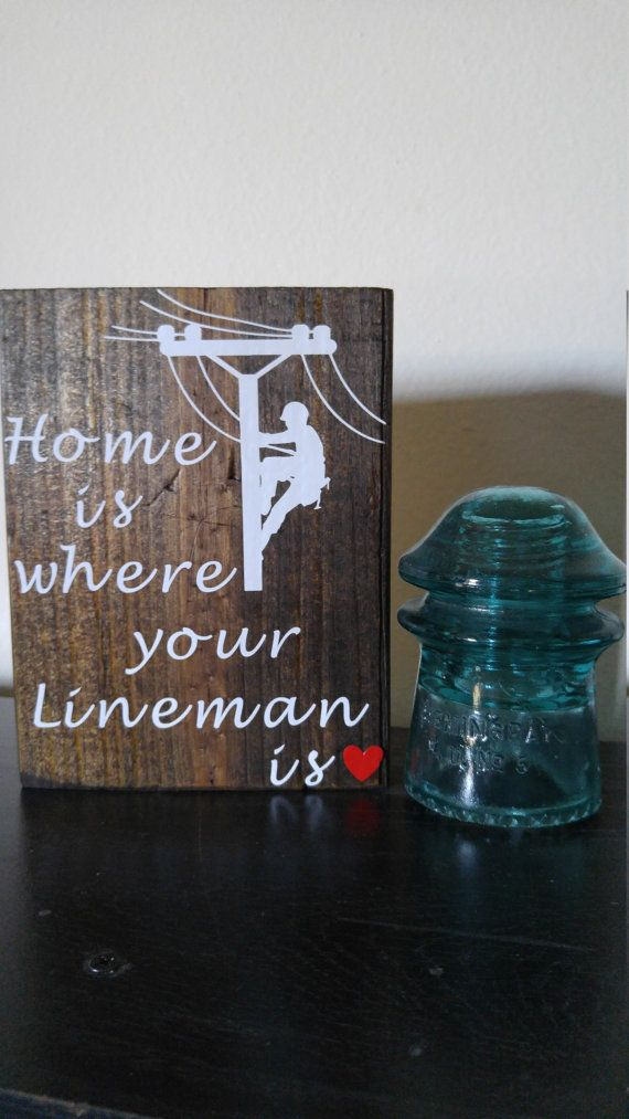 Home is where your lineman is sign by CrackerChild on Etsy