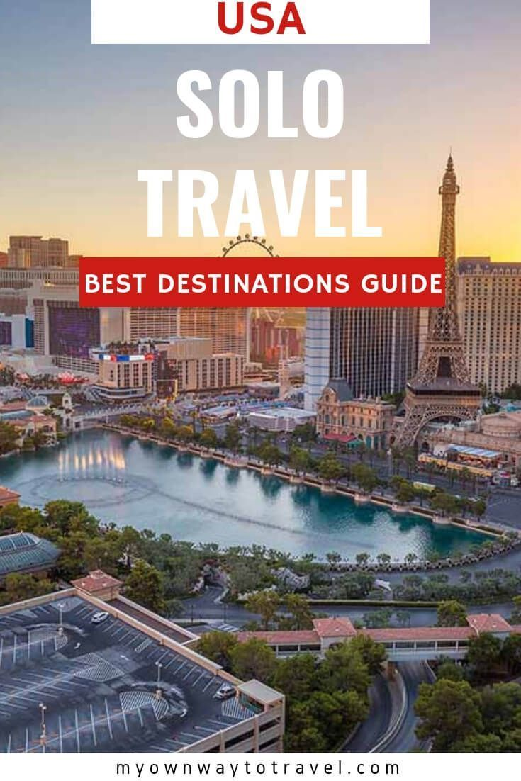 Best Places To Travel Alone In The Us My Own Way To Travel Best Solo Travel Destinations Safest Places To Travel Solo Travel