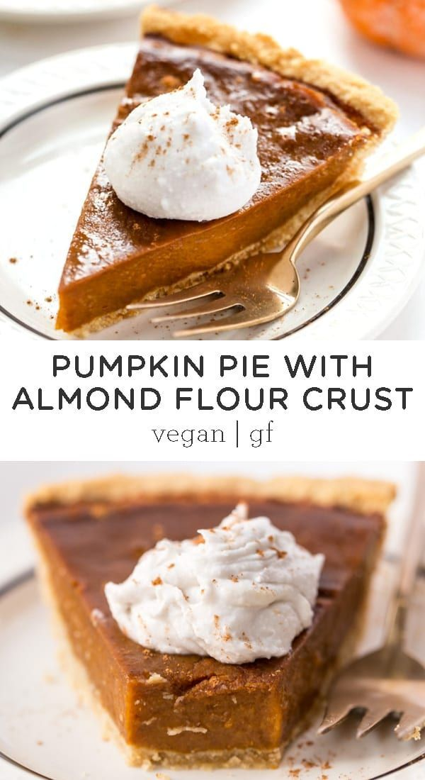 Vegan Pumpkin Pie With Almond Flour Pie Crust Easy Delicious No Bake Filling Made From Dates Dairy Free Pumpkin Pie Vegan Pumpkin Pie Gluten Free Pumpkin Pie