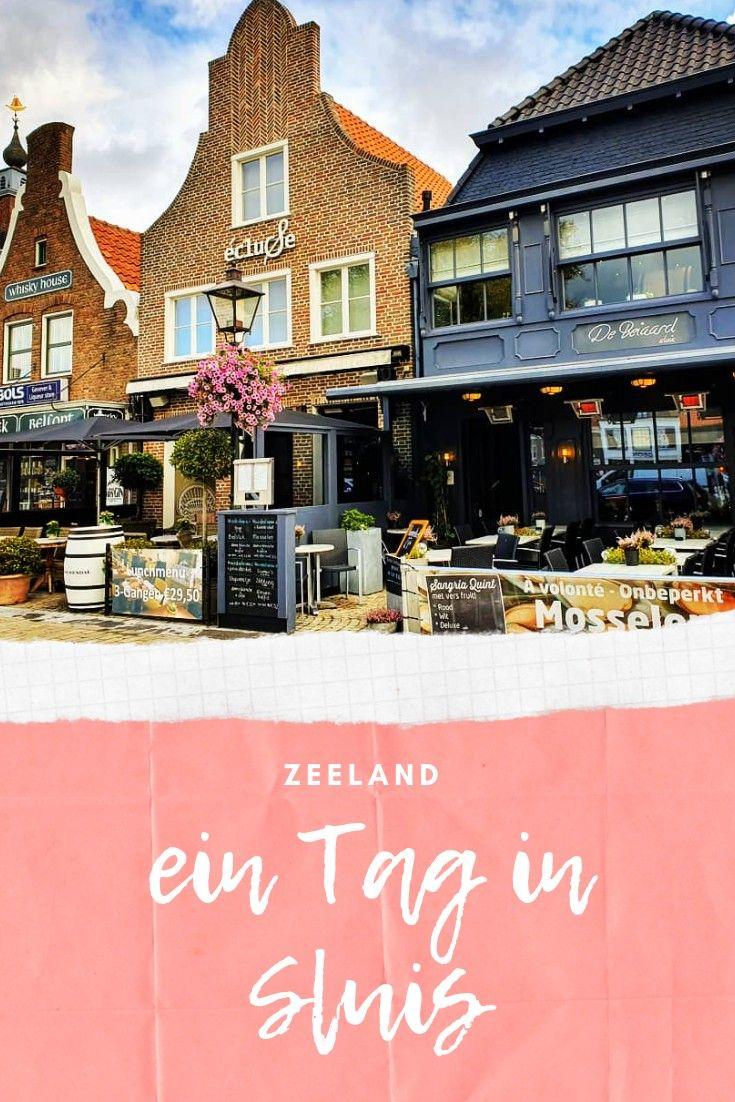 Die Malerische Stadt Sluis In Zeeland Musst Ihr Kennenlernen