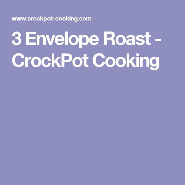 3 Envelope Roast - CrockPot Cooking