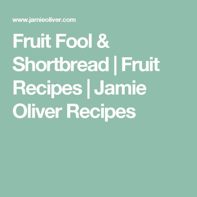 Fruit Fool & Shortbread | Fruit Recipes | Jamie Oliver Recipes