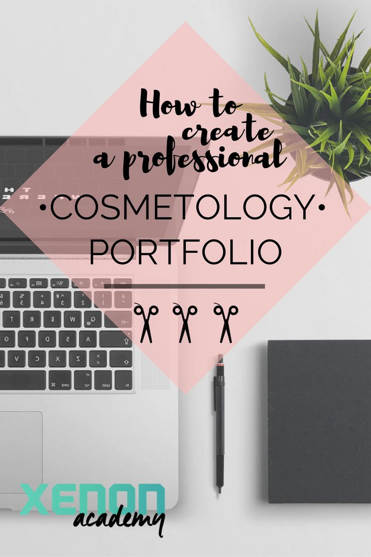 A portfolio for your cosmetology career is