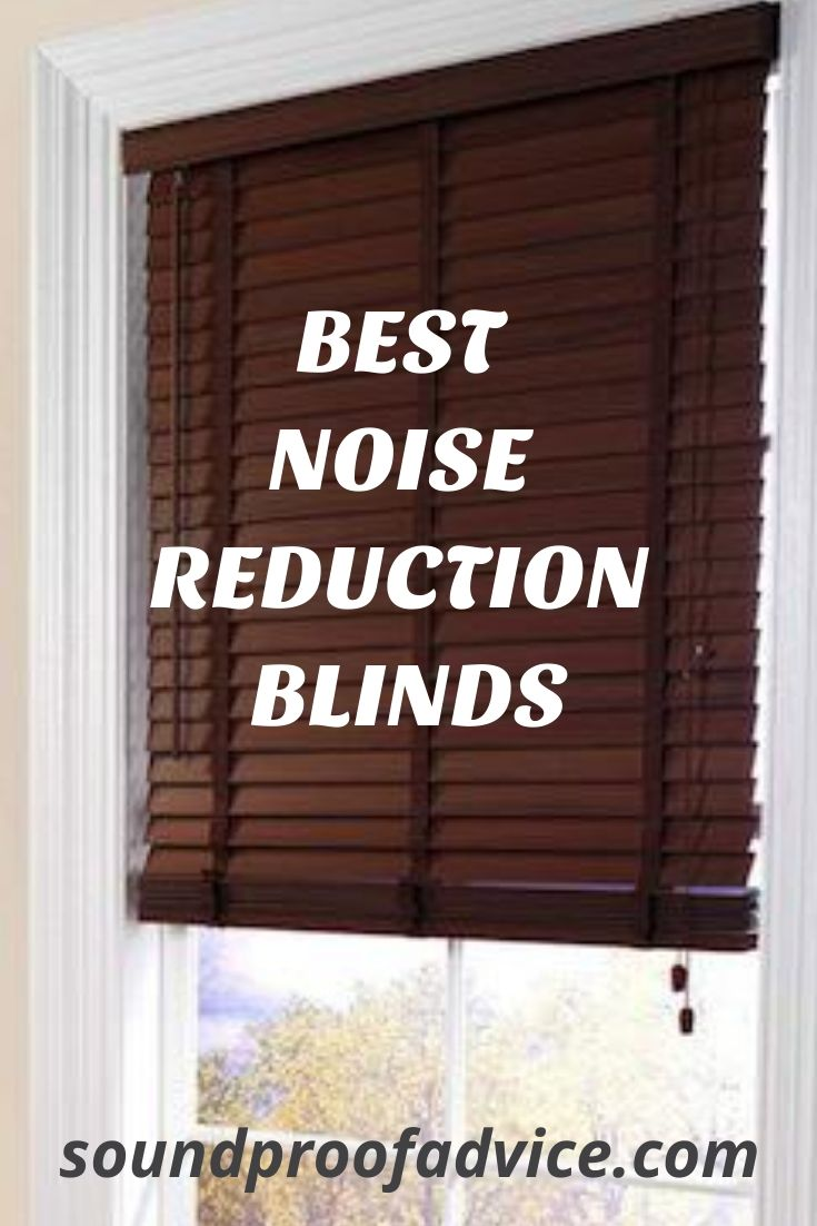 Noise Reducing Blinds Top 4 Noise Blocking Shades Installation