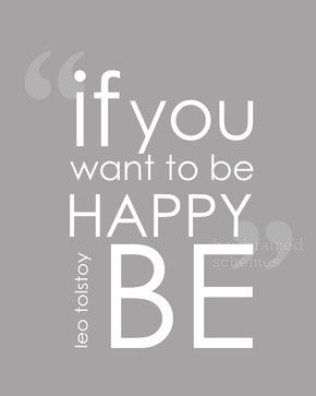 If You Want to Be Happy BE Art Print, Gray contemporary-novelty-signs