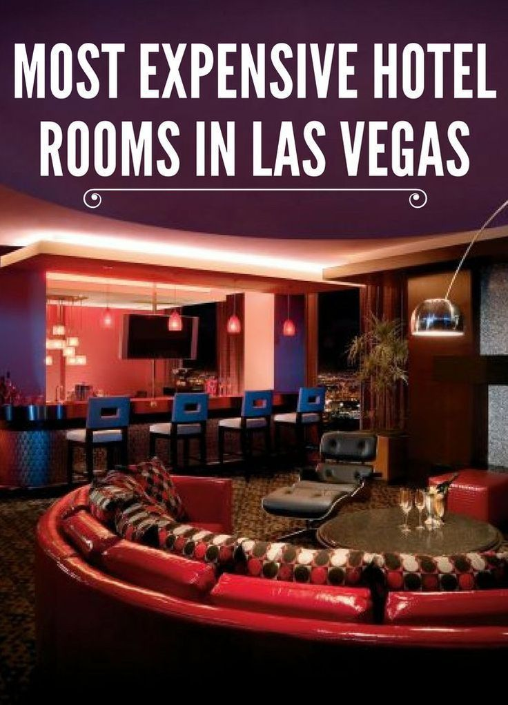 The Most Expensive Hotel Rooms In Las Vegas Las Vegas Stuff To Do
