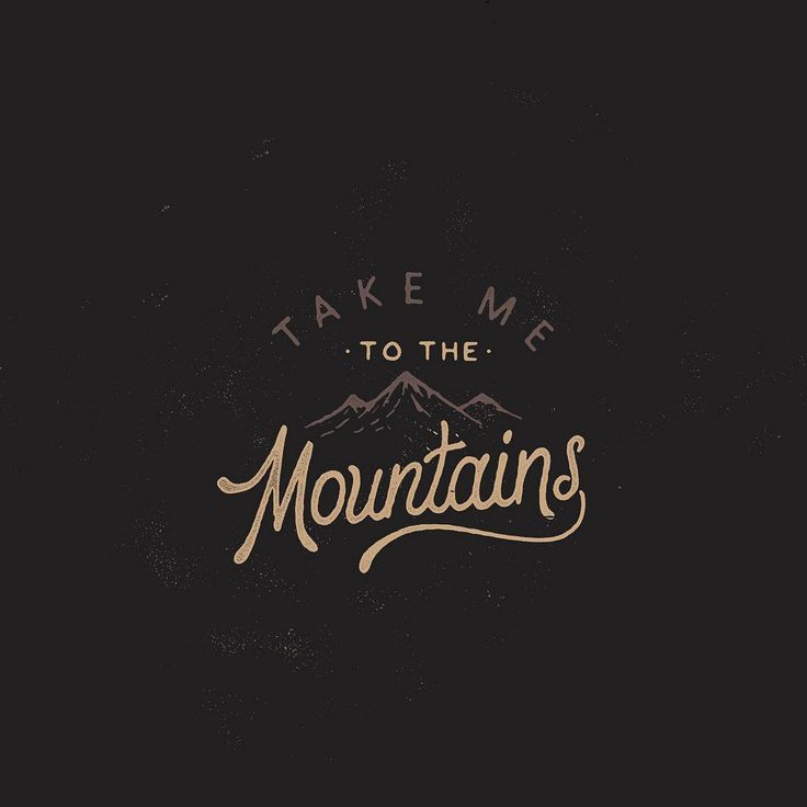 Best 25+ Mountain Quotes Ideas On Pinterest