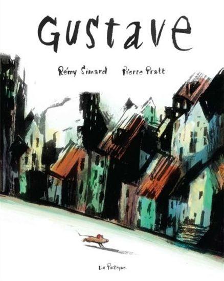 Gustave par PRATT, PIERRE*SIMARD, RÉMY