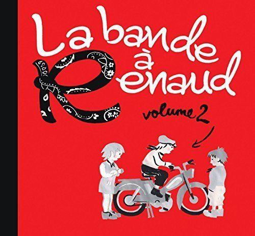 La Bande a Renaud 2 Lavilliers / Dutronc / Biolay / Calogero / Ruiz .. | CD NEUF
