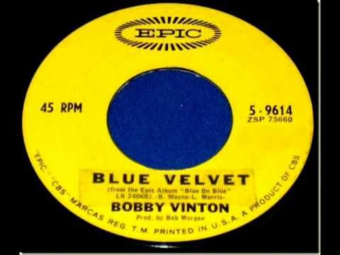 Bobby Vinton - *Blue Velvet*, Mono 1963 Epic 45 record. - YouTube