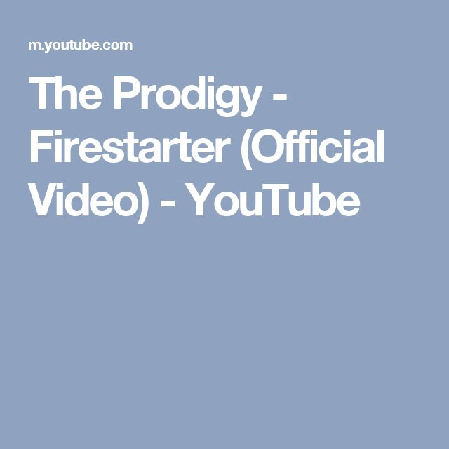 The Prodigy - Firestarter (Official Video) - YouTube