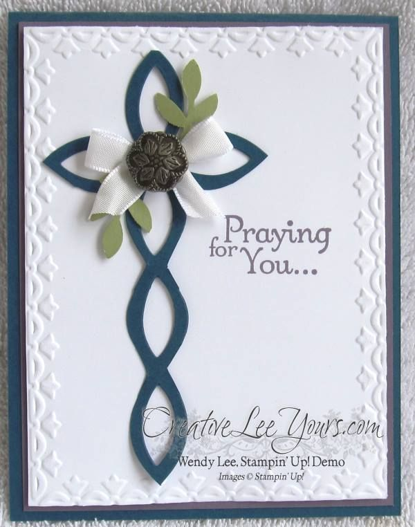 lattice cross card, SU cards, lattice die, framed tulips embossing folder, thoughts & prayers stamp set, sympathy, by Wendy Lee, #creativeleeyours, Stampin Up!,
