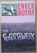 ALBANIA, THE SUPERPOWERS, ENVER HOXHA, TIRANA, 1986, AFTER DEATH EDITION