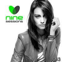 Nine Sessions By Miss Nine Episode 043 by MissNine on SoundCloud