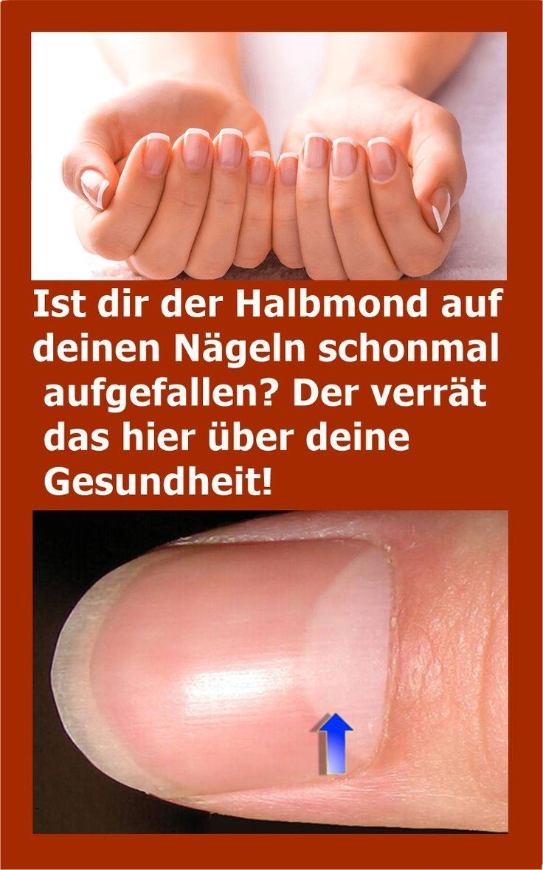 Ist dir der Halbmond auf deinen Nägeln schonmal aufgefallen? Der verrät das hi… – Gesundheit