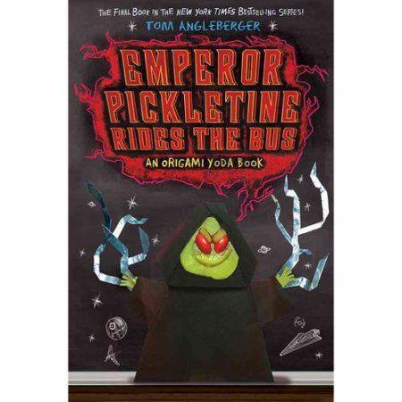 Emperor Pickletine Rides the Bus: An Origami Yoda Book - Walmart.com