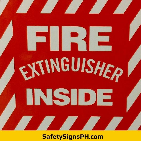 Fire Extinguisher Inside Sign Philippines Fire Extinguisher Extinguisher Fire