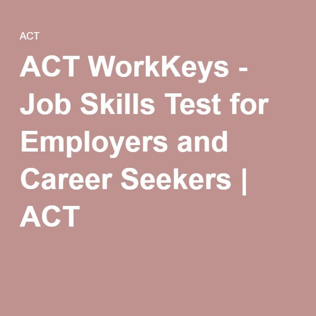 ACT WorkKeys - Job Skills Test for Employers and Career Seekers | ACT