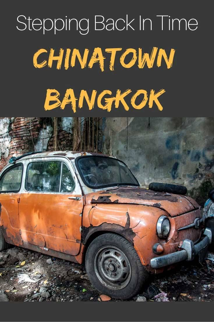 Stepping Back in Time In Chinatown Bangkok. All you must see and do in Chinatown Bangkok.