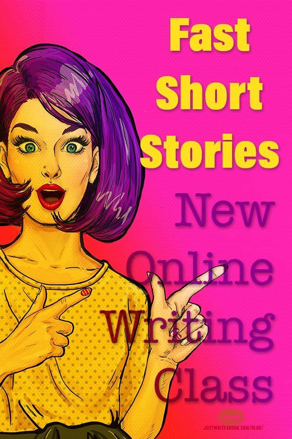 Fast Short Stories: New Online Writing Class http://www.justwriteabook.com/blog/self-publishing/fast-short-stories-new-online-writing-class/