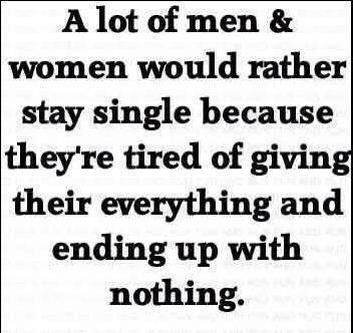 Exactly! Marriage is NOT for everyone & I WISH people stop thinking it is. Prior pinner: stay single life quotes quotes quote life quote relationship quotes