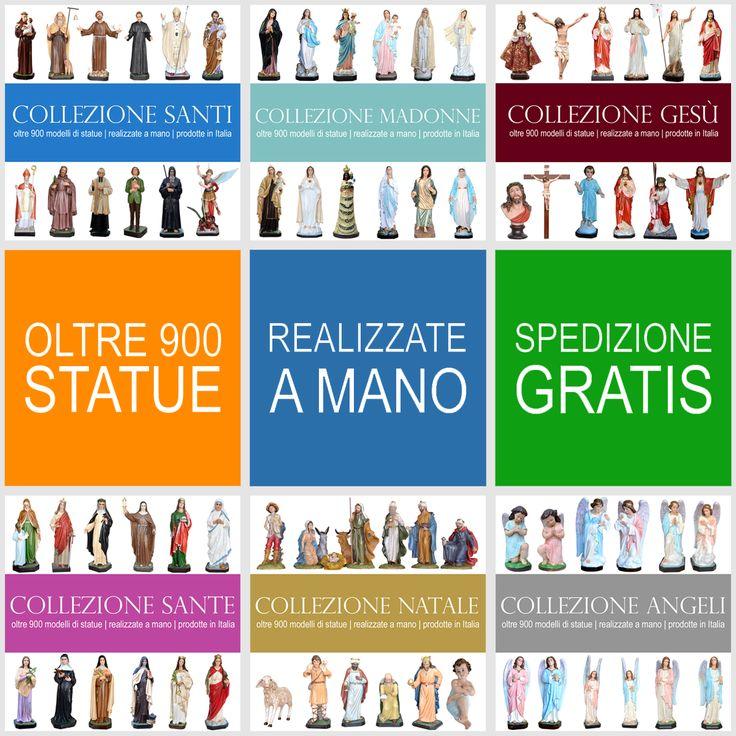Oltre 900 modelli di statue, realizzate a mano, prodotte in Italia. Garanzia miglior prezzo. Spedizione gratuita.  http://www.ovunqueproteggimi.com/collezione-statue/