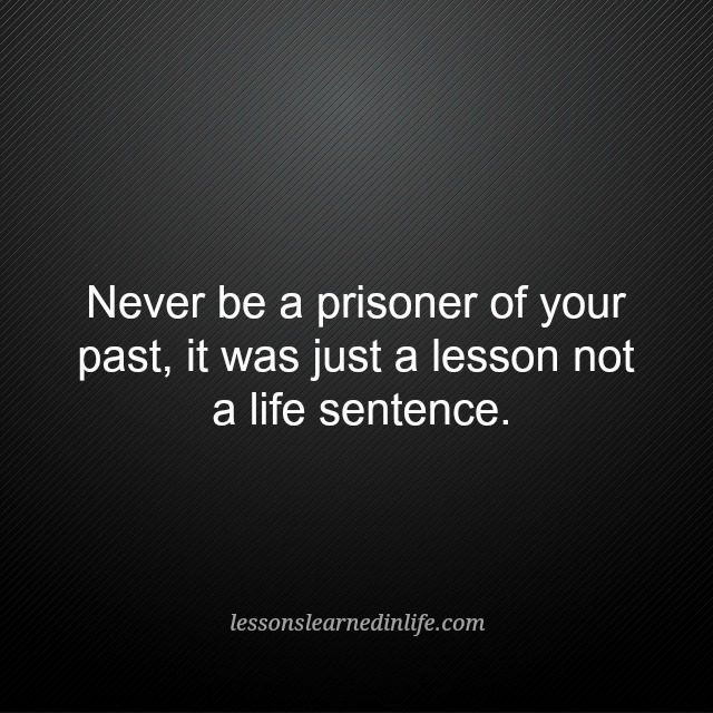 Lessons Learned in Life | It was a lesson.