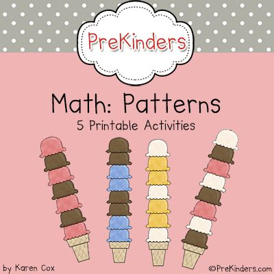 Pre-K Math: Patterns --- Since all math is based on patterns, here are some great activities to add to your patterning activities collection.