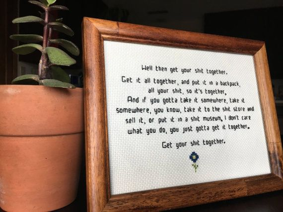 "Rick and Morty ""Get your sh*t together"" cross stitch quote in 8x10 inch frame from stitch and burn on Etsy!  #etsy #stitchandburn #stitch #crossstitch #xstitch #handembroidery #fiberarts #fiberart #handmade #madebyhand #aidacloth #aida  #simple #minimalist #text #quote #rickandmorty #morty #mortysmith #mortyquote #getittogether #flower #blue #framed #frame #woodframe #glassframe"