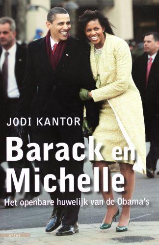 Barack en Michelle - Jodi Kantor