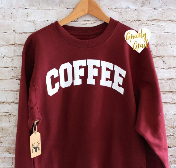 Coffee Sweatshirt  Coffee Shirt  Coffee Jumper  by GNARLYGRAIL