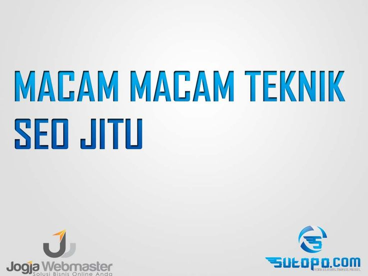 Belajar SEO - Macam Macam Teknik SEO wordperss website blogspot