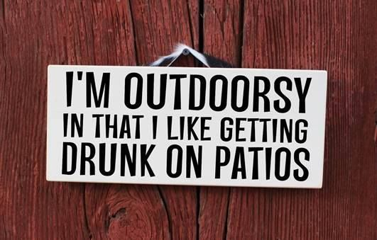 """COUNTRY COWGIRL DECOR  """"I'm Outdoorsy In That I Like Getting Drunk On Patios"""" Painted Wood Western Sign Home Decor"""