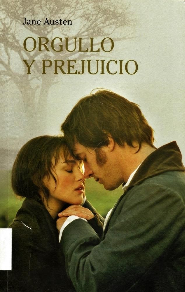 Orgullo Y Prejuicio De Jane Austen 1813 Orgullo Y Prejuicio Libro Orgullo Y Prejuicio Orgullo Y Prejuicio Película