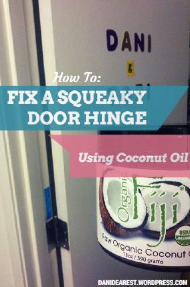 How To Fix A Squeaky Door Hinge Using Coconut Oil Petproducts Pet Products Coconut Oil Squeaky Door Hinges Door Hinges