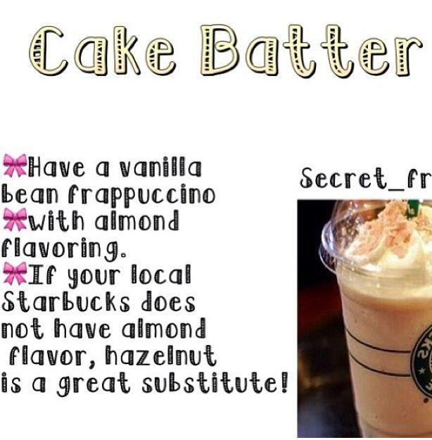 Starbucks secret recipes cake batter Food world recipes