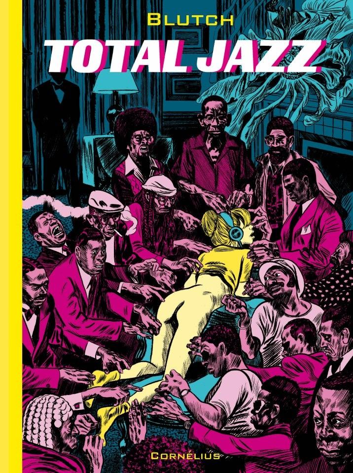 """""""Total Jazz"""" Blutch"""
