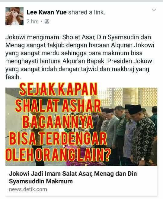 Setelah Kriswati ini muncul satu lagi orang kafir dari kubu sebelah yang SOK TAHU mengenai ajaran Islam. Namun ternyata dia berhasil menunjukkan kebodohannya sendiri.  Makanya dek abang bilang juga apa. Mendukung sih boleh aja. Tapi mbok ya JANGAN SOK TAHU mengenai ajaran agama orang lain.  Jadi ketahuan kan begonya?  NB: By the way adegan shalat berjamaah ini dijadikan oleh para pemujanya untuk memuji-muji Jokowi bahwa dia dipercaya jadi imam shalat dan makmumnya adalah tokoh-tokoh penting…