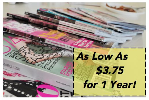 NEVER pay full price for your magazines! Check out these CHEAP Magazine Subscription deals!