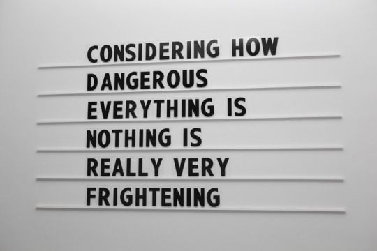 We are surrounded by things that can kill us constantly...and yet we live on.  Why fear, then???