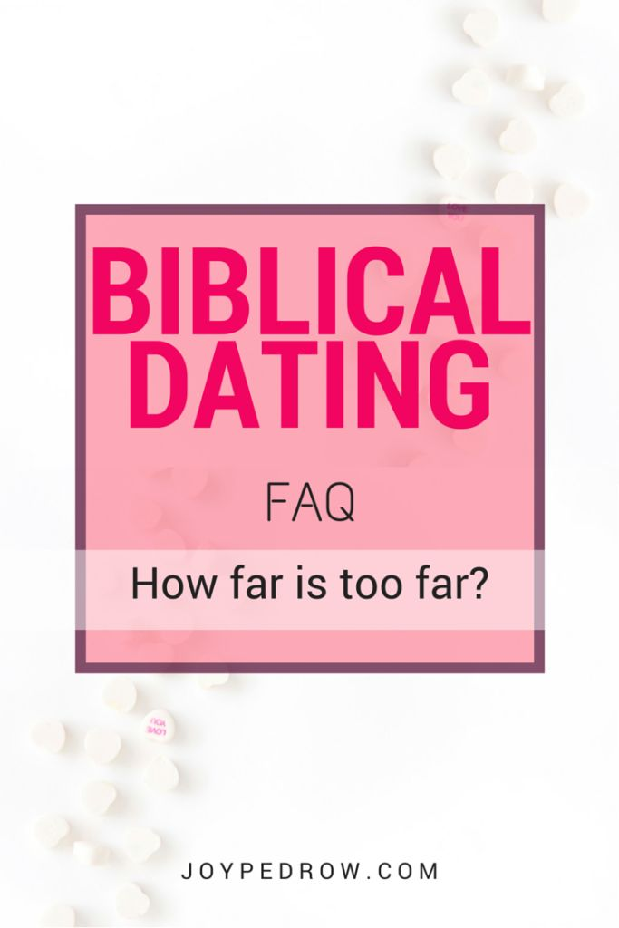 Christian dating physical limits